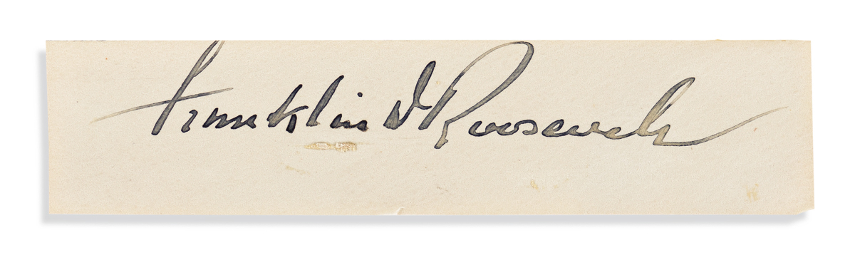 ROOSEVELT, FRANKLIN D. Clipped Signature.