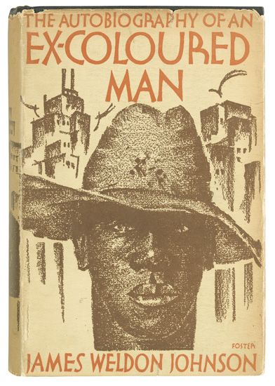 (LITERATURE AND POETRY.) JOHNSON, JAMES WELDON. Autobiography of an Ex-Coloured Man.