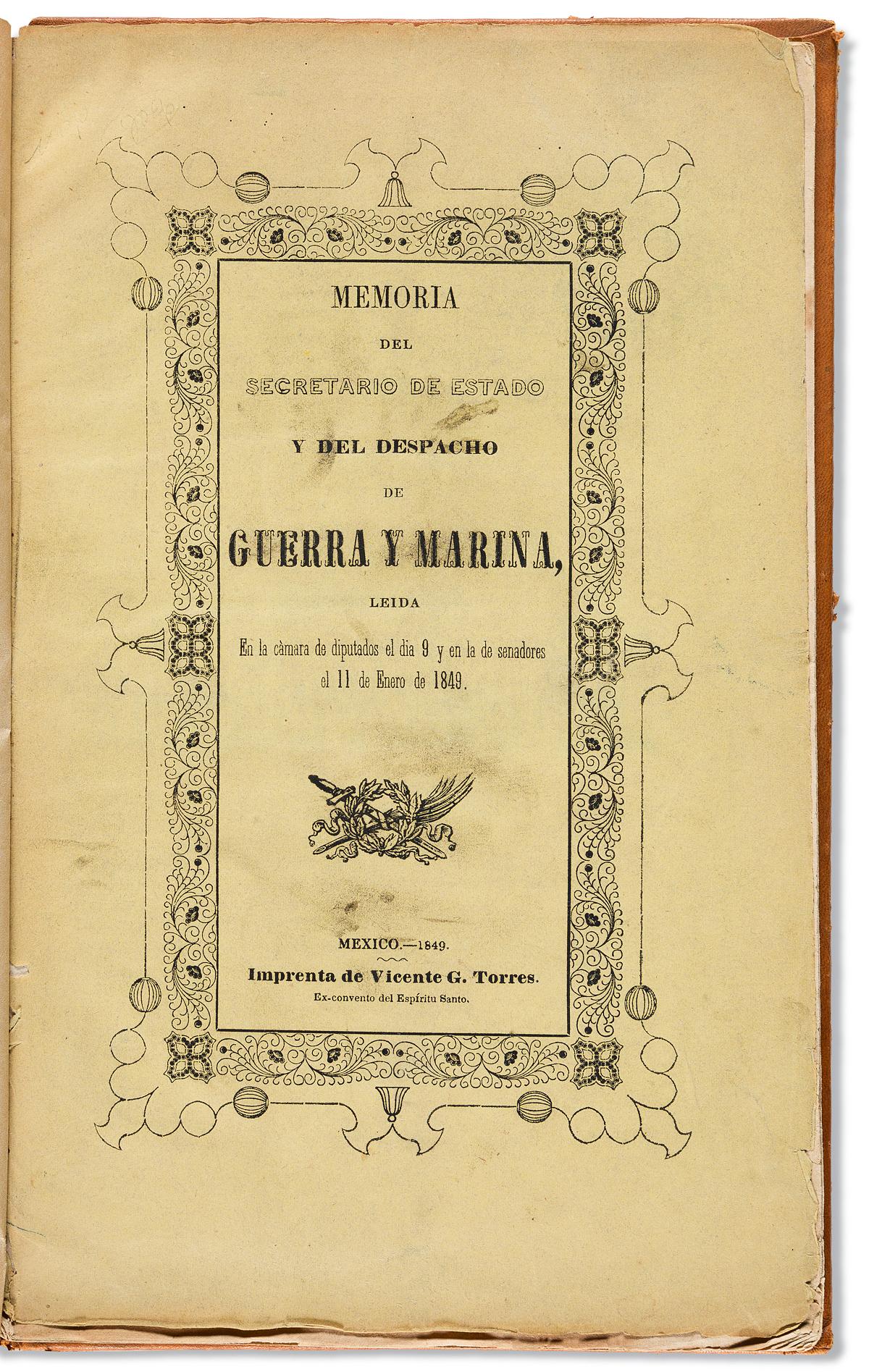(MEXICO.) [Arista, Manuel.] Memoria del Secretario de Estado y del despacho de Guerra y Marina.