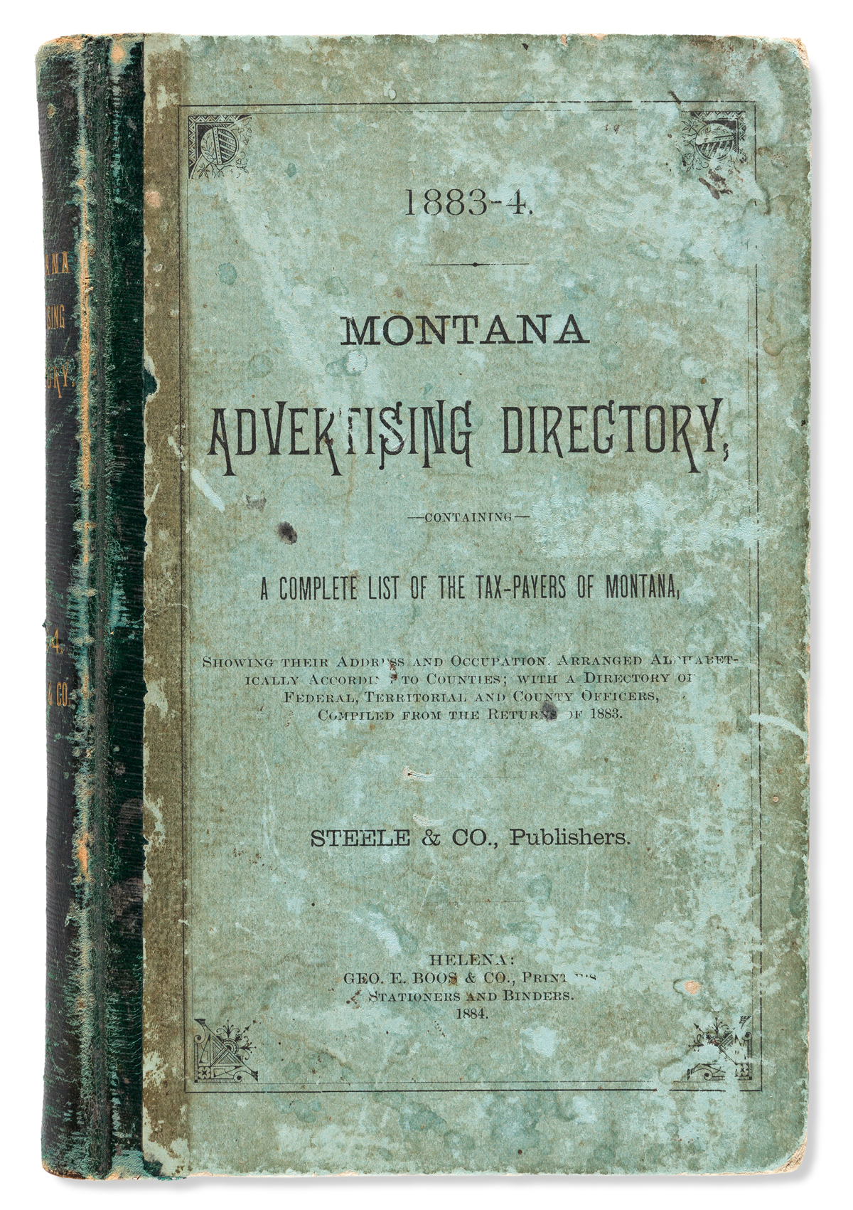 (WEST--MONTANA.) 1883-4 Montana Advertising Directory, Containing a Complete List of the Tax-Payers of Montana.