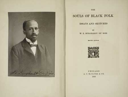 DU BOIS, W. E. B. The Souls of Black Folk.