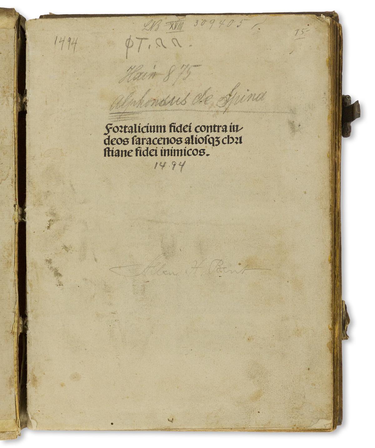 Alphonsus de Spina (d. circa 1494) Fortalitium Fidei contra Judeos Saracenos.
