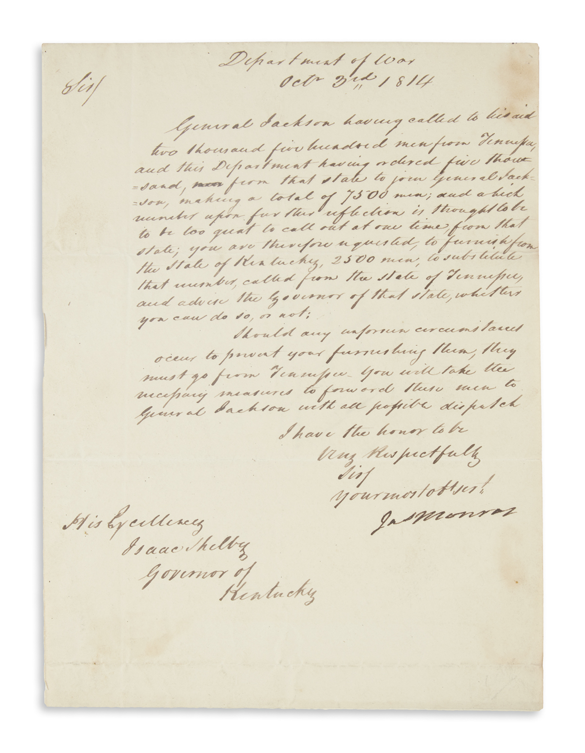 MONROE, JAMES. Letter Signed, Jas Monroe, as Secretary of War, to Governor of KY Isaac Shelby,