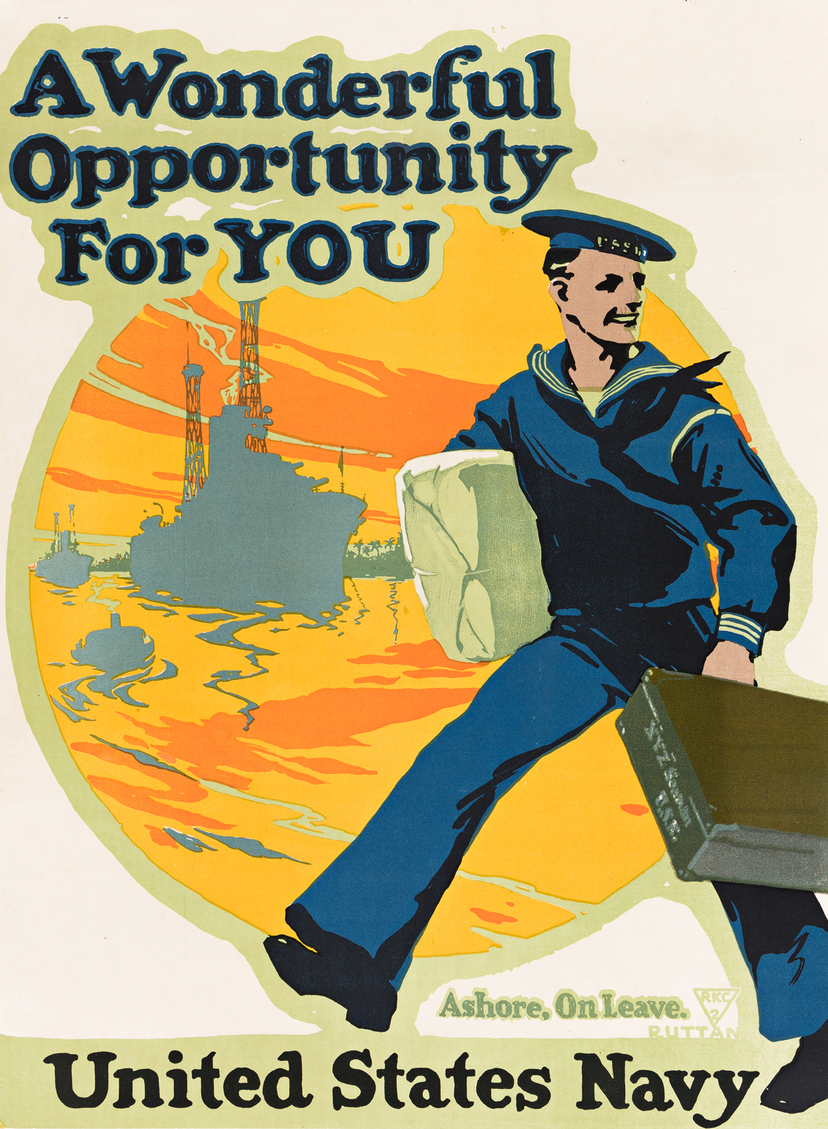 CHARLES EDWIN RUTTAN (1884-1939).  A WONDERFUL OPPORTUNITY FOR YOU / UNITED STATES NAVY. 1917. 28x20½ inches, 70x52 cm. [New-Art Lithog