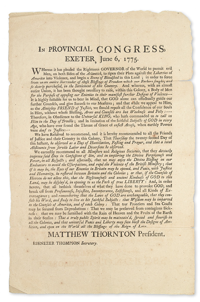 (AMERICAN REVOLUTION.) Thornton, Matthew. In Provincial Congress, Exeter . . . Whereas it has Pleased the Righteous Governor