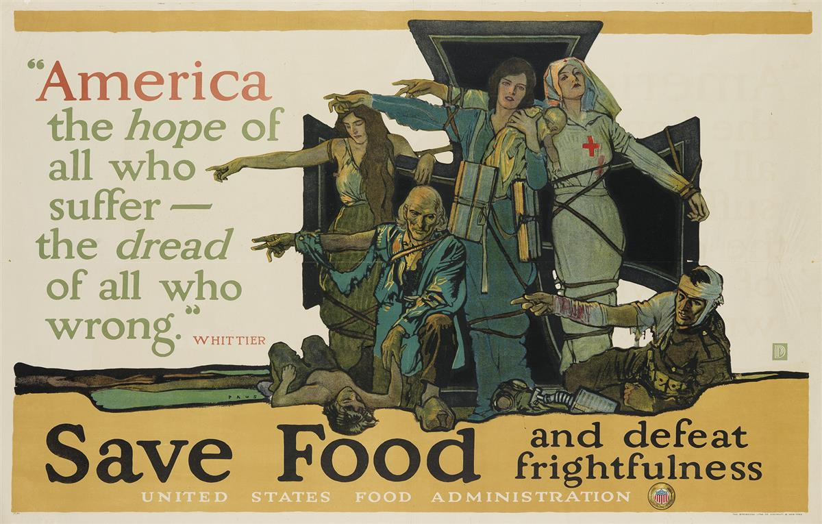 HERBERT-ANDREW-PAUS-(1880-1946)-SAVE-FOOD-AND-DEFEAT-FRIGHTFULNESS-1917-36x56-inches-91x143-cm-The-Strobridge-Litho-Co-Cincinna