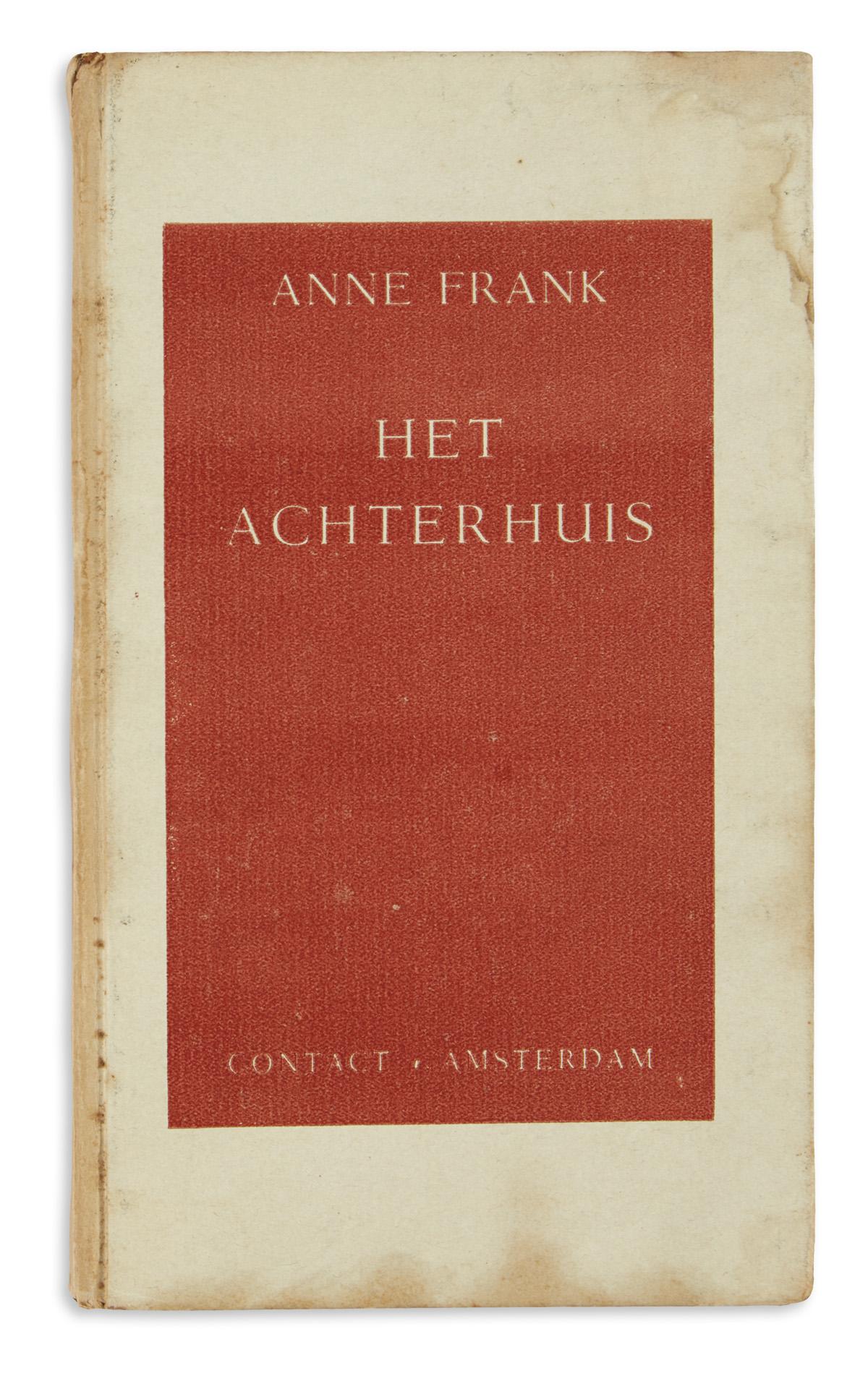 FRANK, ANNE. Het Achterhuis: Dagboekbrieven van 12 Juni 1942-1 Augustus 1944 [The House Behind: Diary Entries.]