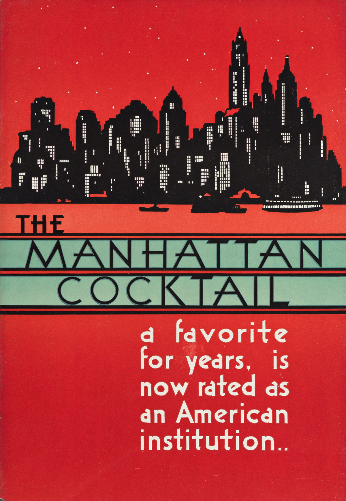 DESIGNERS UNKNOWN.  [COCKTAILS / MANHATTANS.] Group of 3 window cards. Circa 1946. Each 17½x12 inches, 44½x30½ cm. Kelly-Read & Co., Ro