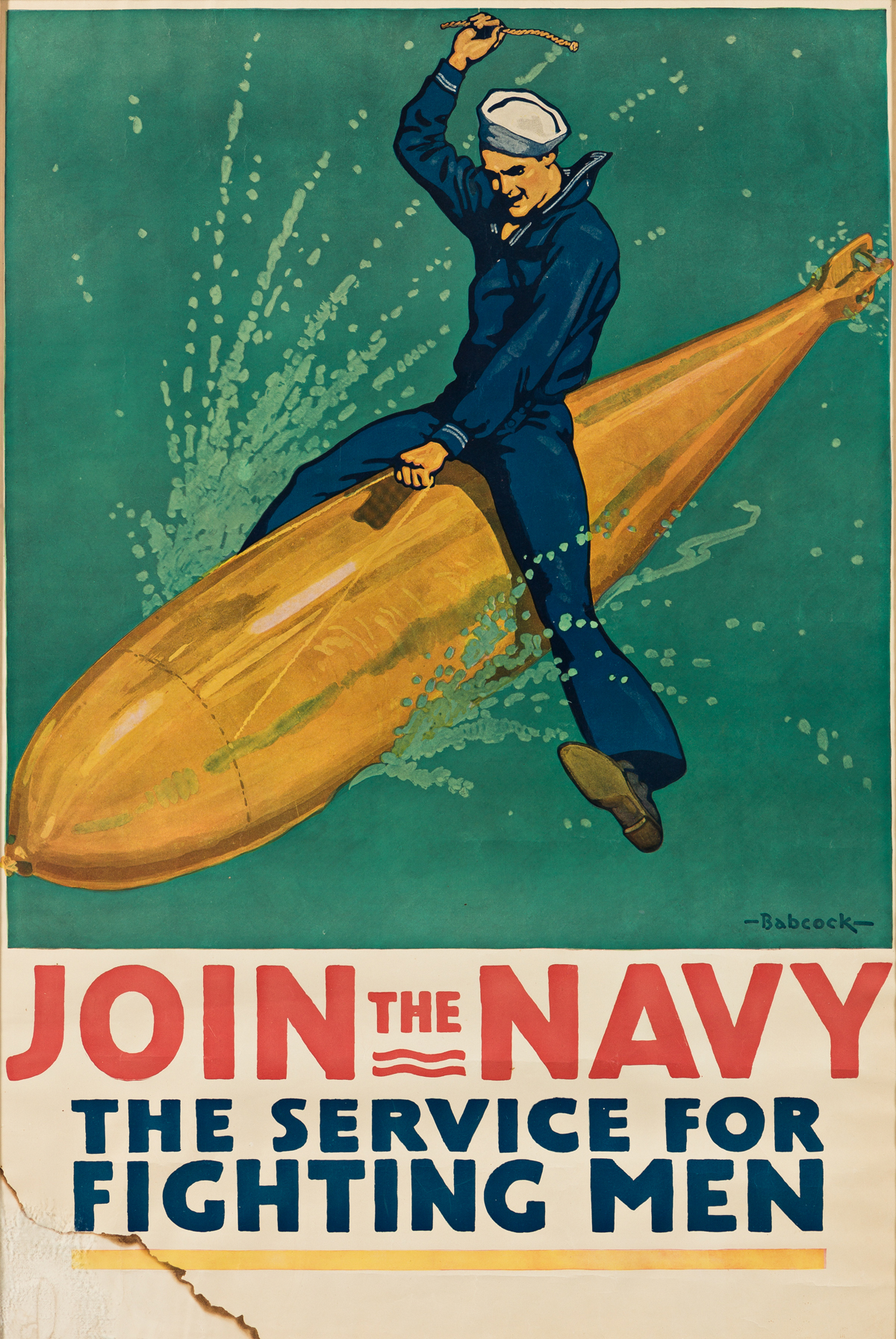 RICHARD FAYERWEATHER BABCOCK (1887-1954).  JOIN THE NAVY - THE SERVICE FOR FIGHTING MEN. 1917. 39x26¼ inches, 99x66½ cm.