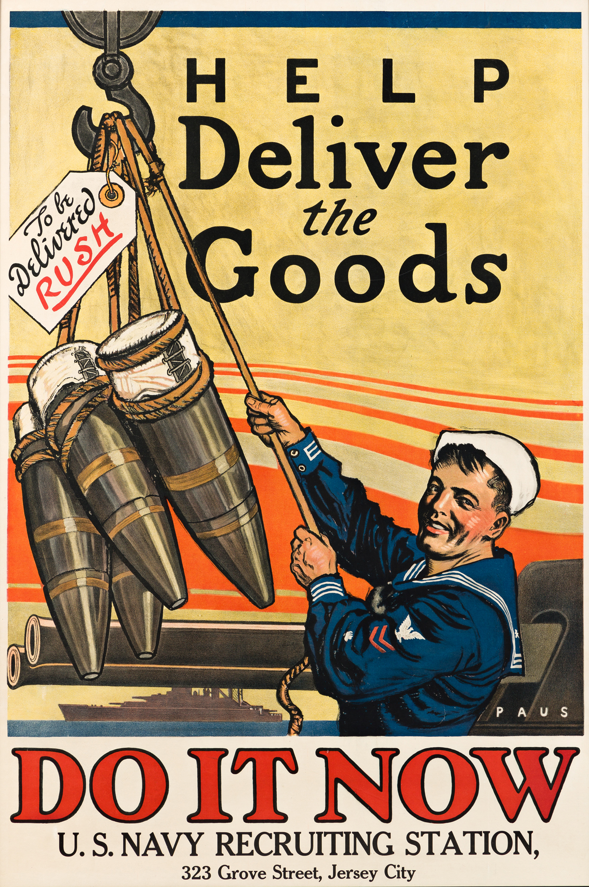 HERBERT ANDREW PAUS (1880-1946).  HELP DELIVER THE GOODS / DO IT NOW / U.S. NAVY. Circa 1918. 40x27 inches, 101½x68½ cm. American Litho