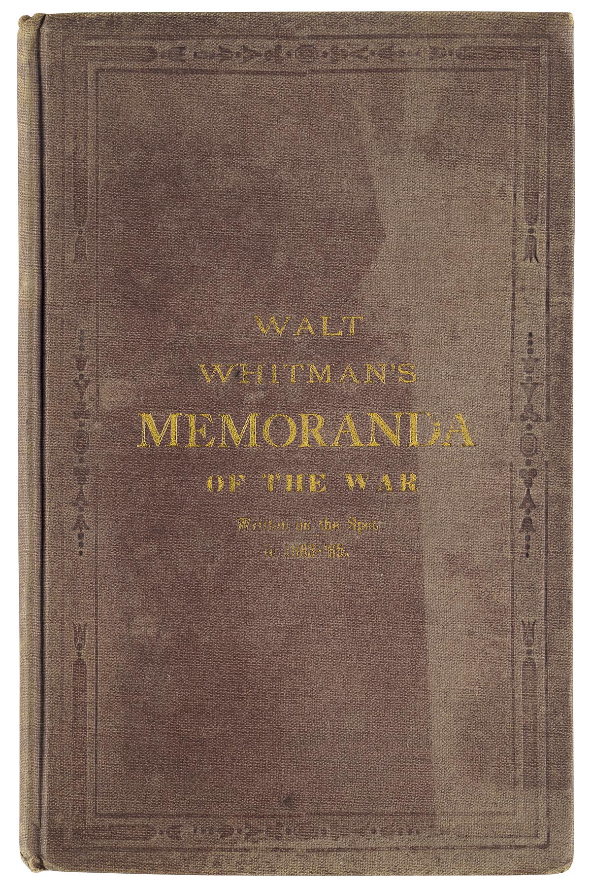 WALT WHITMAN (1819-1892)  Memoranda Of the War.