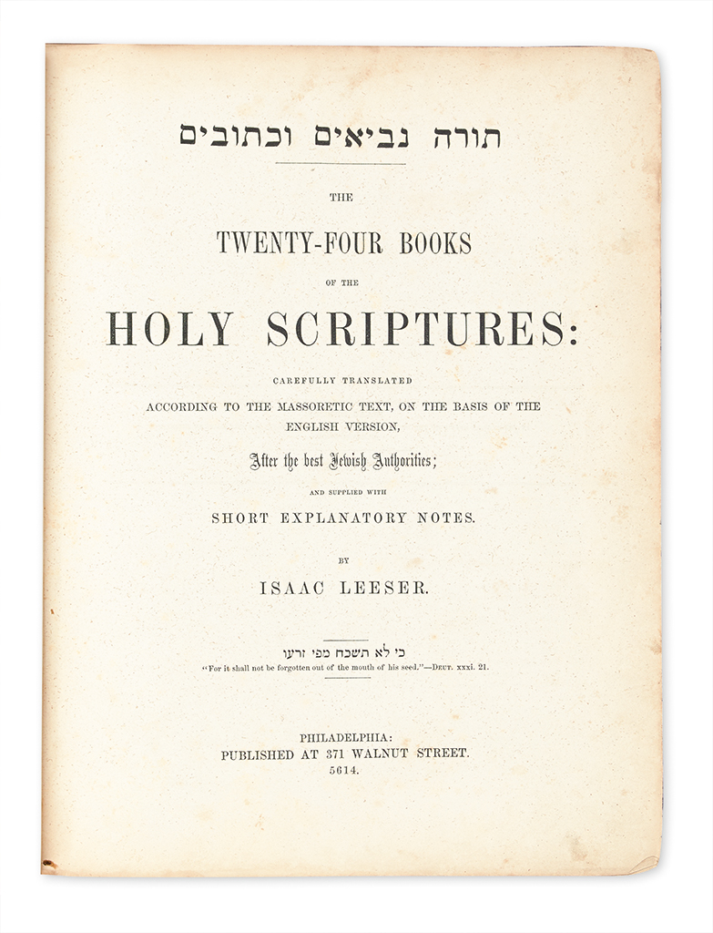 (BIBLE IN ENGLISH--OLD TESTAMENT.) Leeser, Isaac; translator. The Twenty-Four Books of the Holy Scriptures.