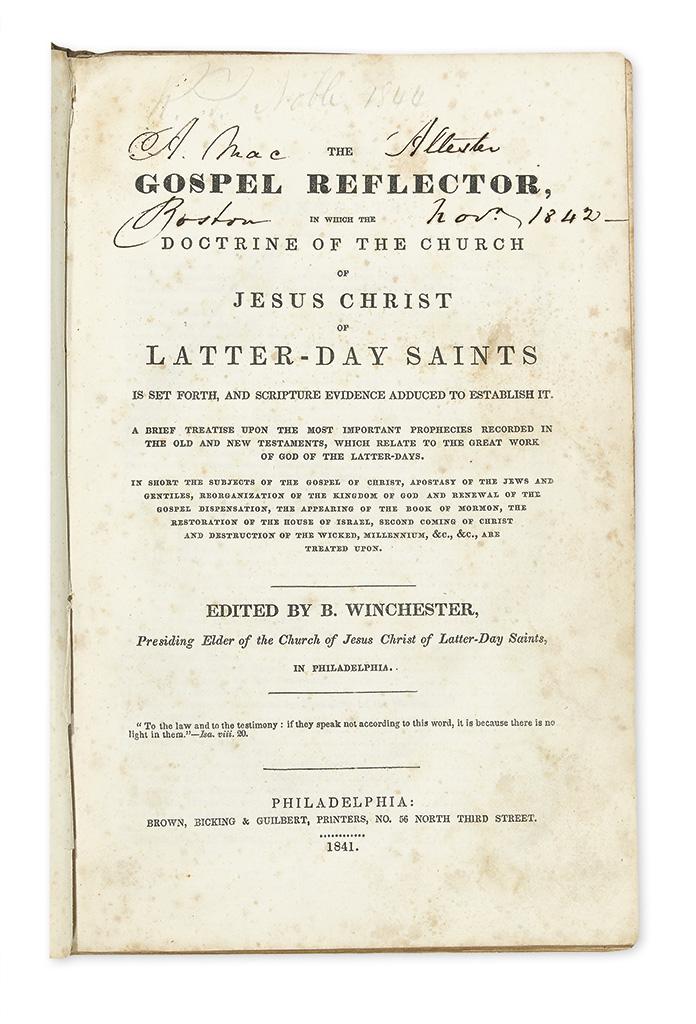 (MORMONS.) Winchester, Benjamin; editor. The Gospel Reflector . . . the Doctrine of the Church of Jesus Christ of Latter-Day Saints.