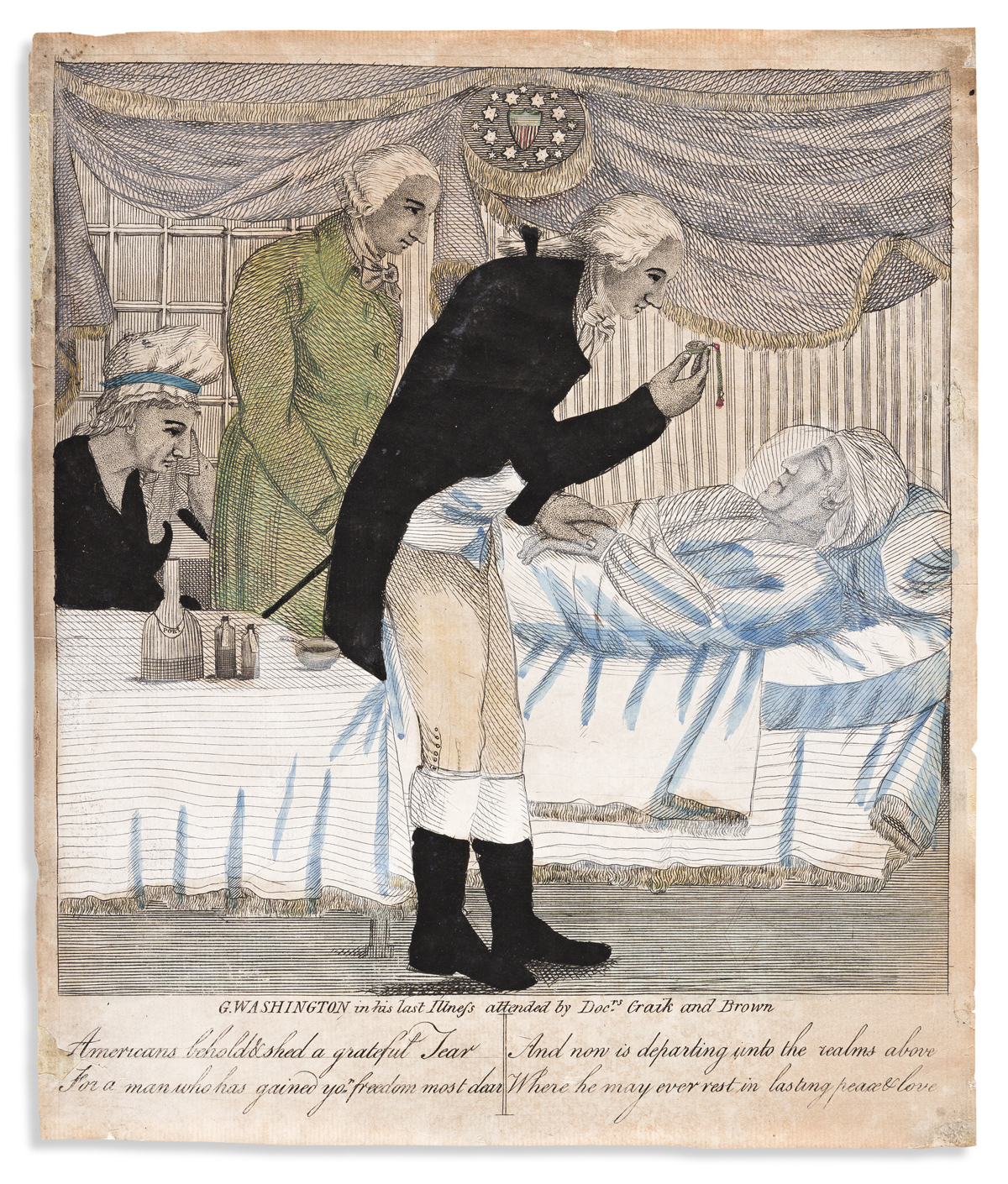 (WASHINGTON.) G. Washington in his Last Illness, Attended by Docrs Craik and Brown / Lived Respected and Feard--
