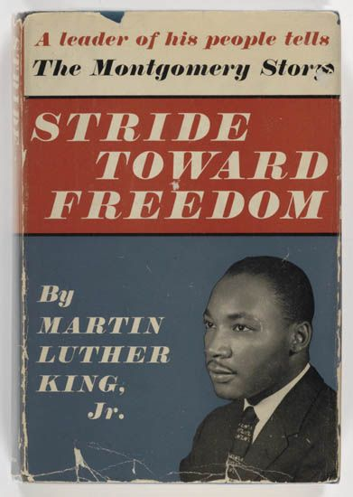 (CIVIL RIGHTS.) KING, MARTIN LUTHER JR. Stride Toward Freedom. The Montgomery Story.