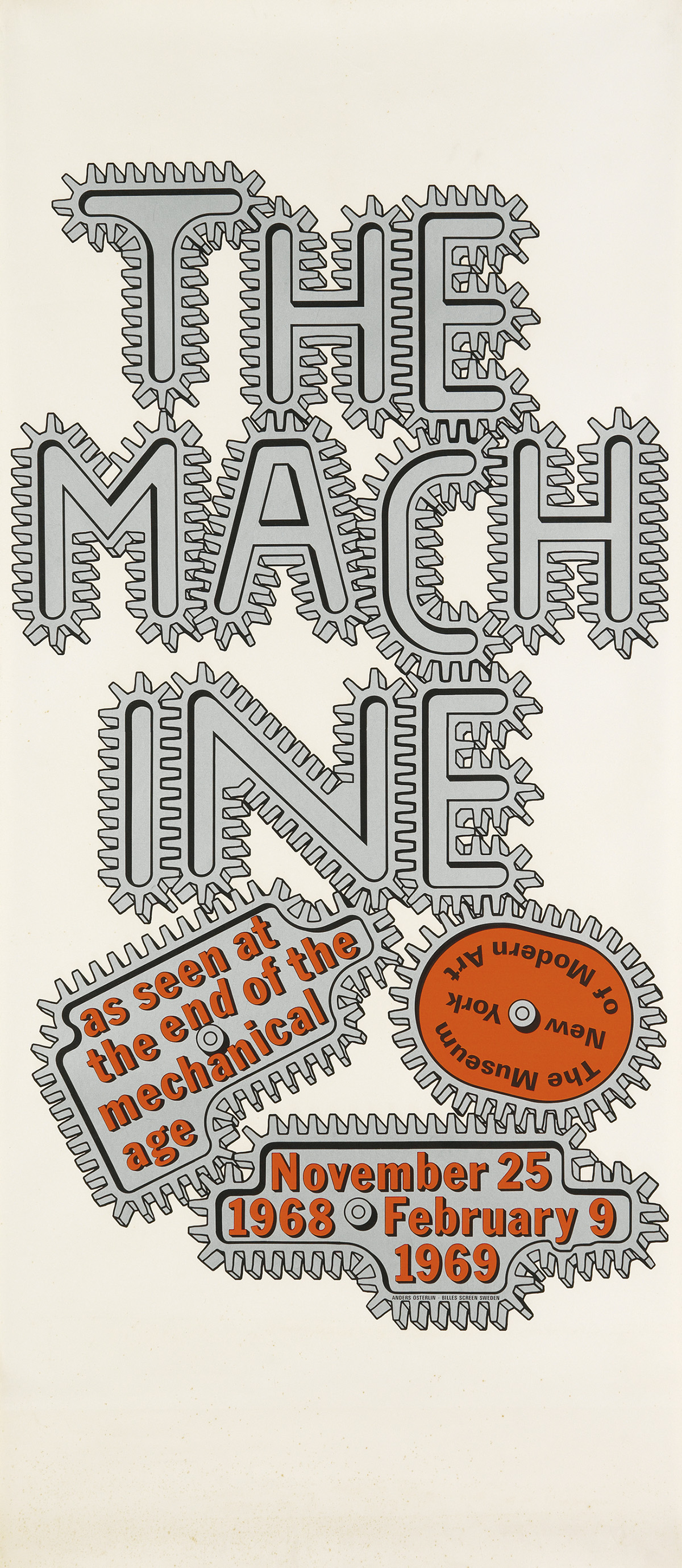 DESIGNER UNKNOWN. THE MACHINE AS SEEN AT THE END OF THE MECHANICAL AGE / THE MUSEUM OF MODERN ART. 1968. 53x23 inches, 134x58 cm.