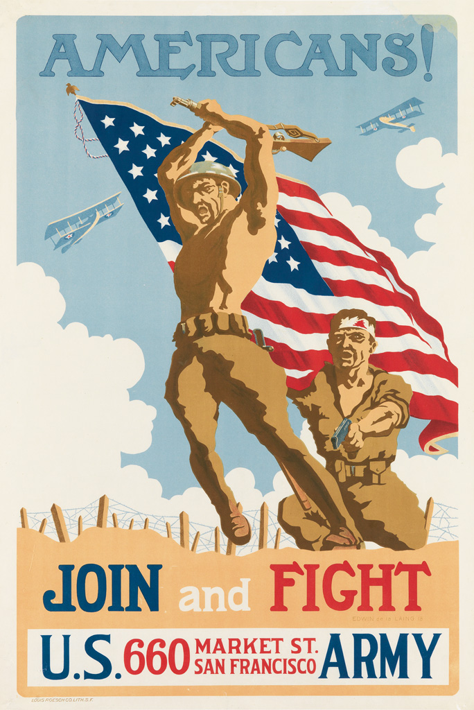 EDWIN DE LA LAING (DATES UNKNOWN).  AMERICANS! / JOIN AND FIGHT. 1918. 41½x27½ inches, 105x70 cm. Louis Roesch, San Francisco.