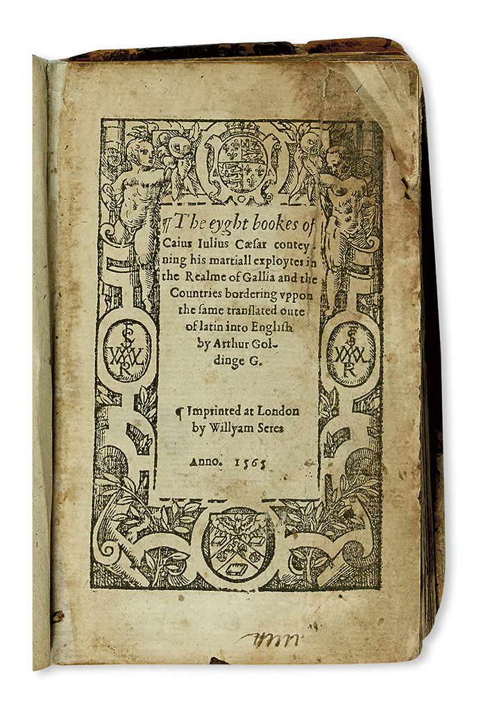 CAESAR, CAIUS JULIUS. The eyght books . . . conteyning his martiall exploytes in the Realme of Gallia.  1565