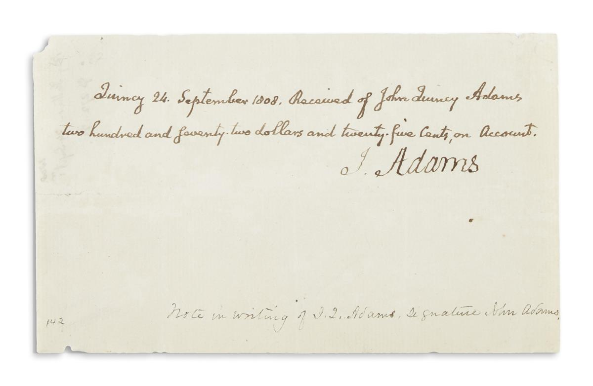 ADAMS, JOHN; AND JOHN QUINCY ADAMS. Document Signed, J. Adams, by John Adams, receipt for $272.25, with text in the hand of John Quin