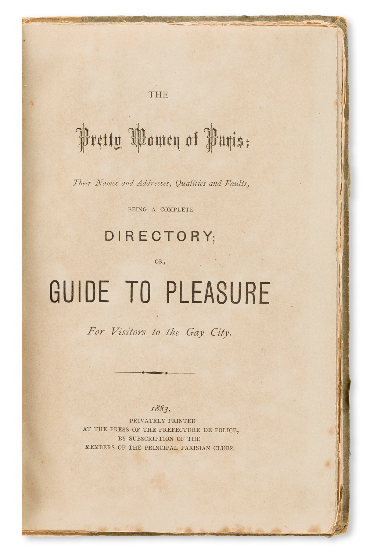 The Pretty Women of Paris: their Names and Address, Qualities and Faults, Being a Complete Directory; or Guide to Pleasure for Visitors