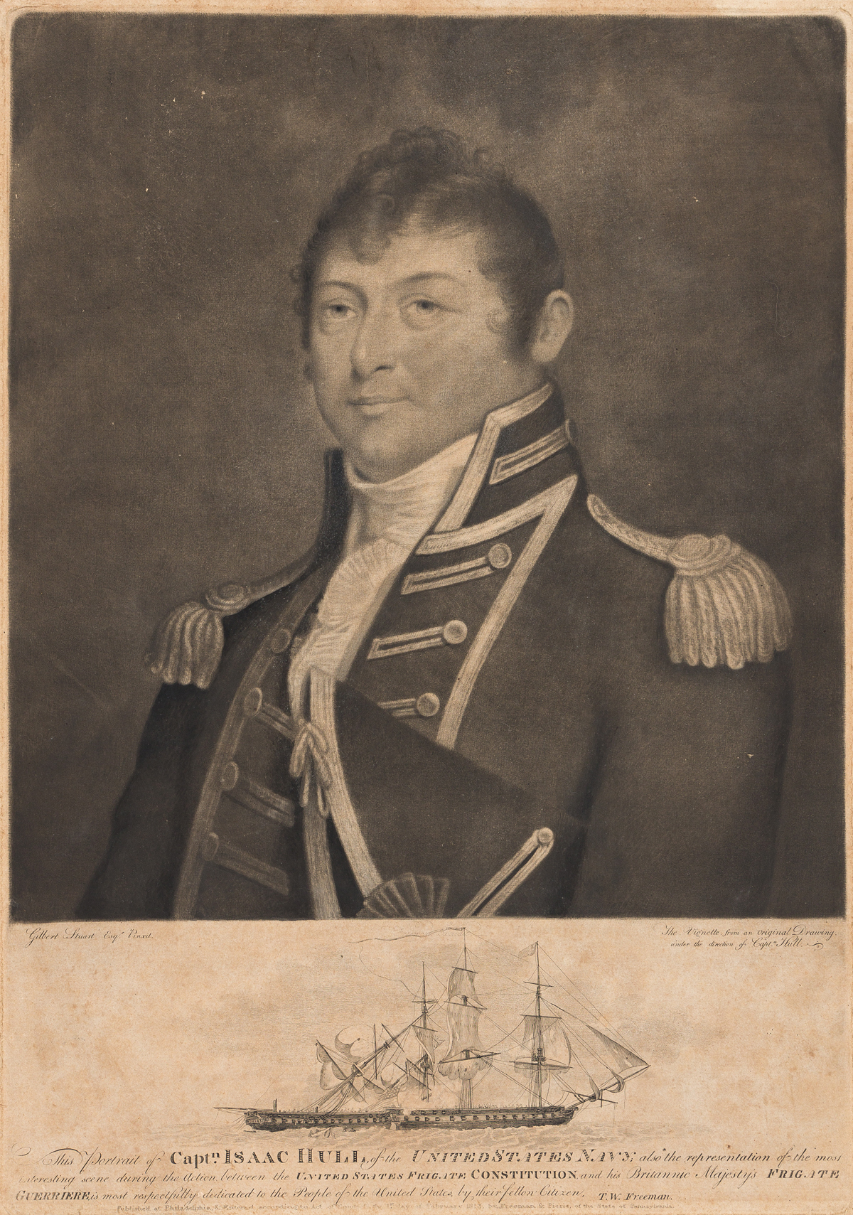 (WAR OF 1812.) [George Graham, engraver?]; after Stuart. This Portrait of Captn Isaac Hull of the United States Navy.