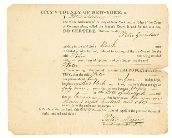 (SLAVERY AND ABOLITION--NEW YORK.) Three Certificates of Freedom, for Peter Garritson and Benjaman Davis.