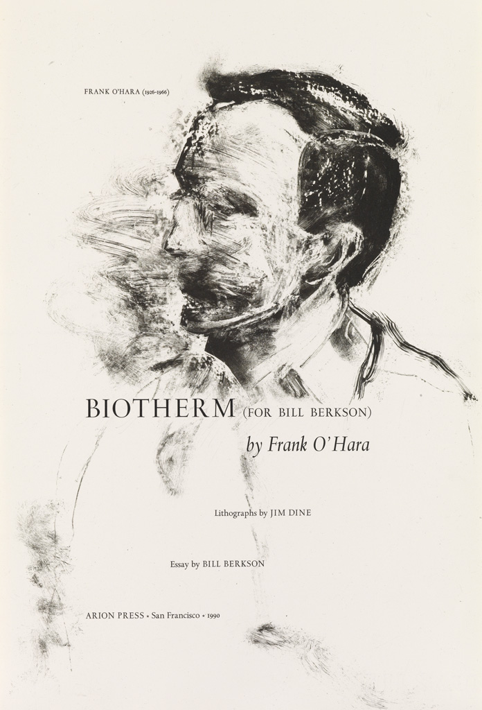 (ARION-PRESS)-OHara-Frank;-and-Jim-Dine-Biotherm-(For-Bill-B