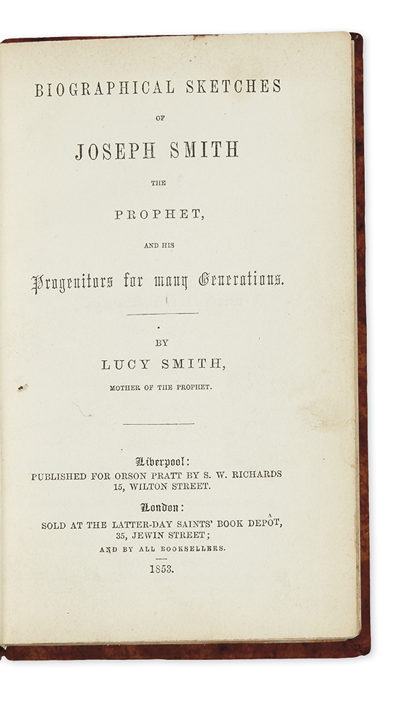 (MORMONS.) Smith, Lucy. Biographical Sketches of Joseph Smith the Prophet, and his Progenitors for Many Generations.
