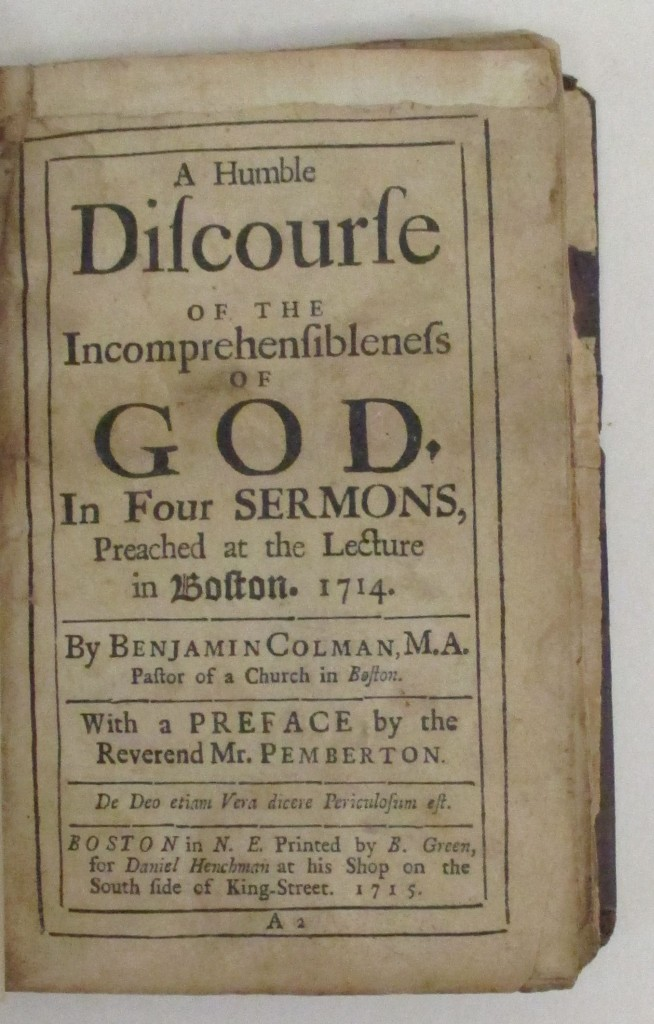 (EARLY AMERICAN IMPRINT.) Colman, Benjamin. A Humble Discourse of the Incomprehensibleness of God.