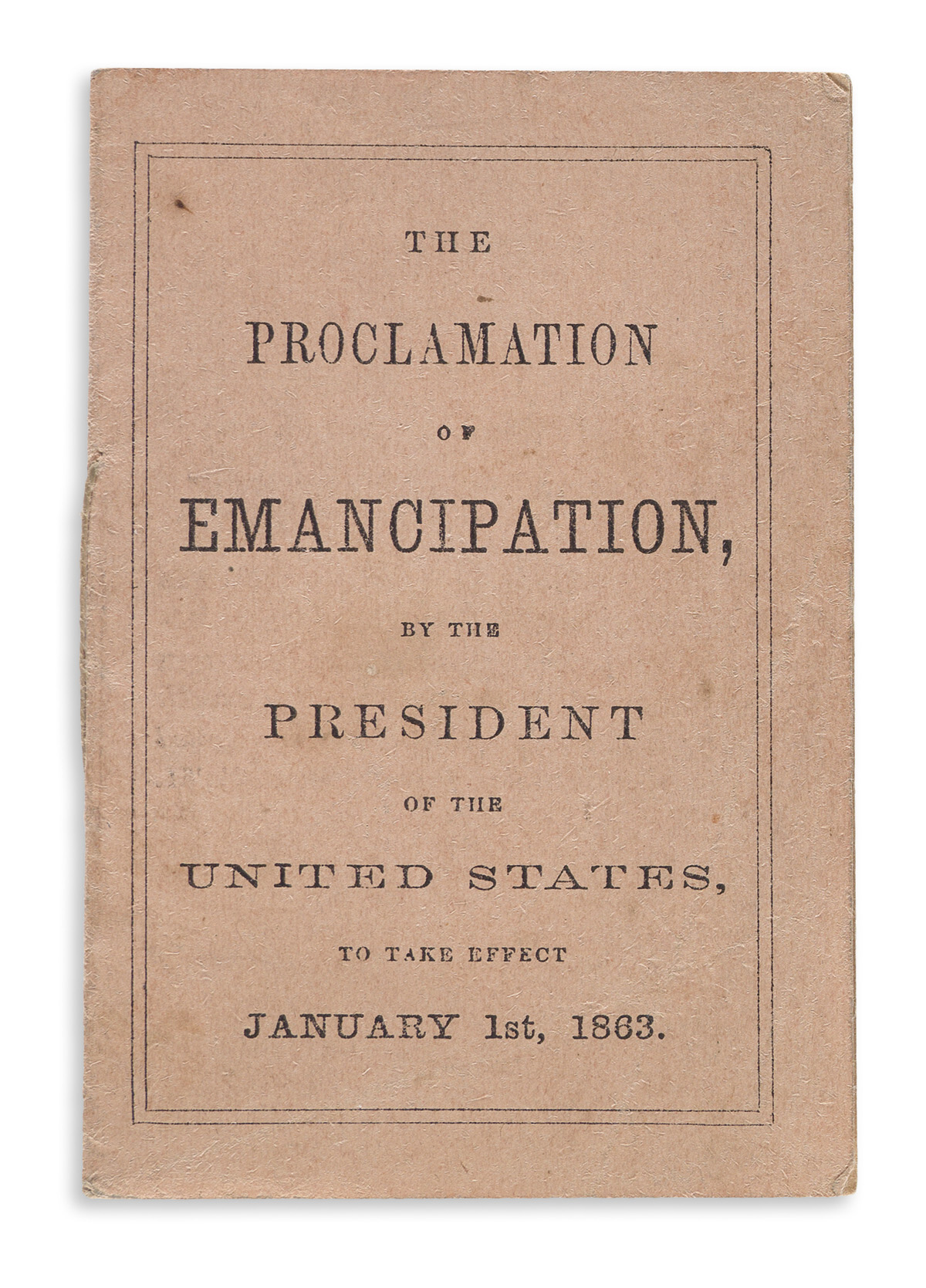 (SLAVERY AND ABOLITION.) Lincoln, Abraham. The Proclamation of Emancipation by the President of the United States,