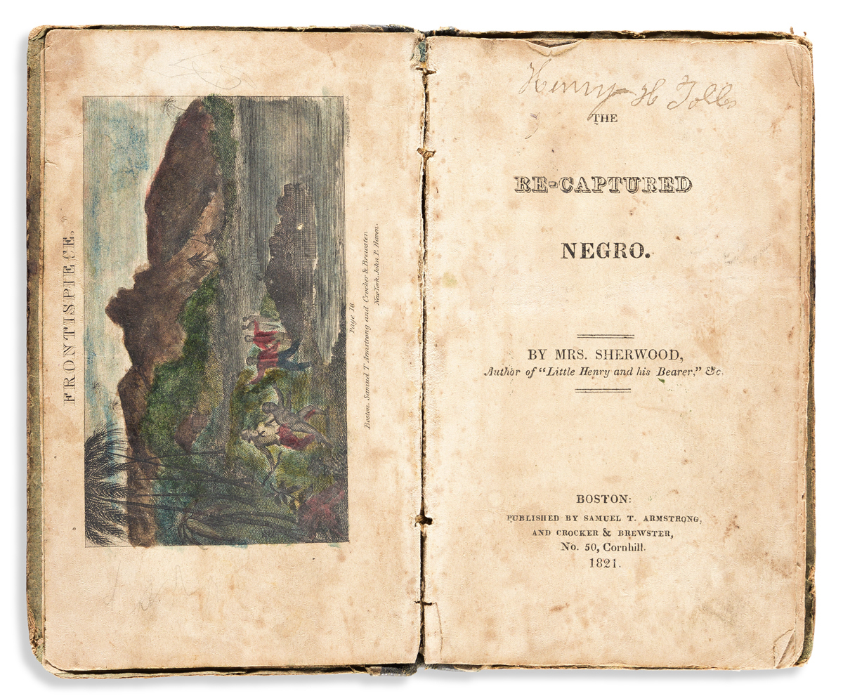 (SLAVERY AND ABOLITION.) Mary Martha Sherwood. The Re-Captured Negro.