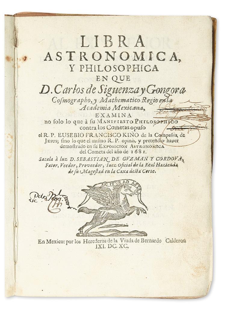 (ASTRONOMY.) Sigüenza y Góngora, Carlos de. Libra Astronomica, y Philosophica.