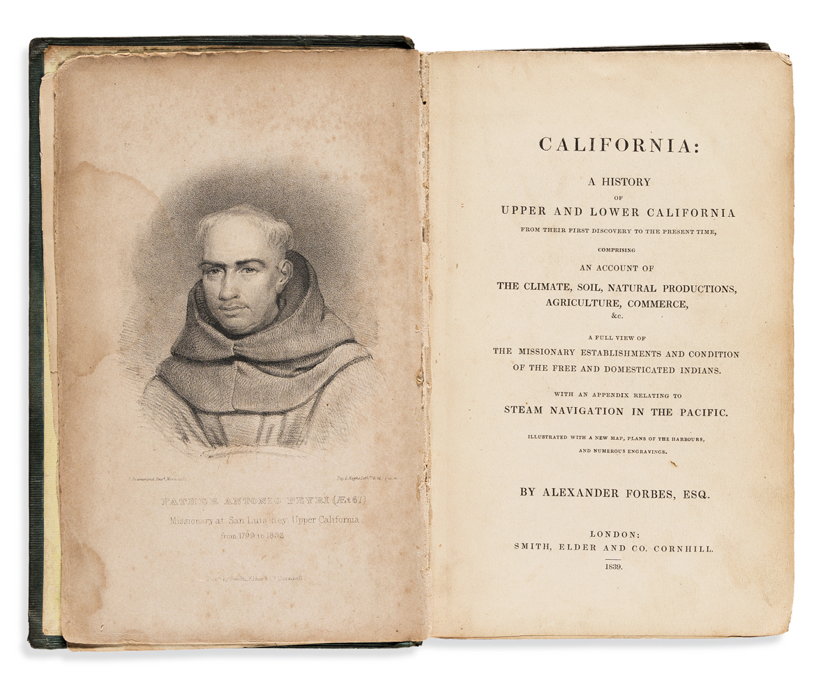Forbes, Alexander (1778-1862) California: A History of Upper and Lower California from their First Discovery to the Present Time.