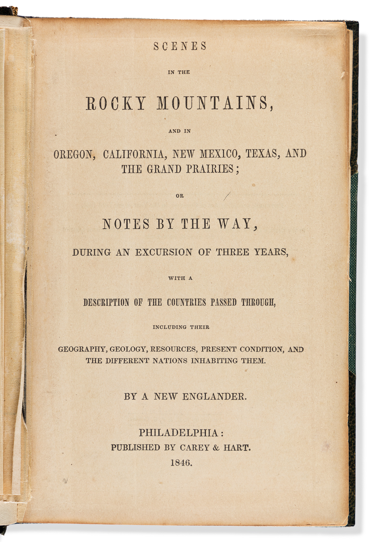 Sage, Rufus (1817-1893) Scenes in the Rocky Mountains, and in Oregon, California, New Mexico, Texas, and the Grand Prairies.