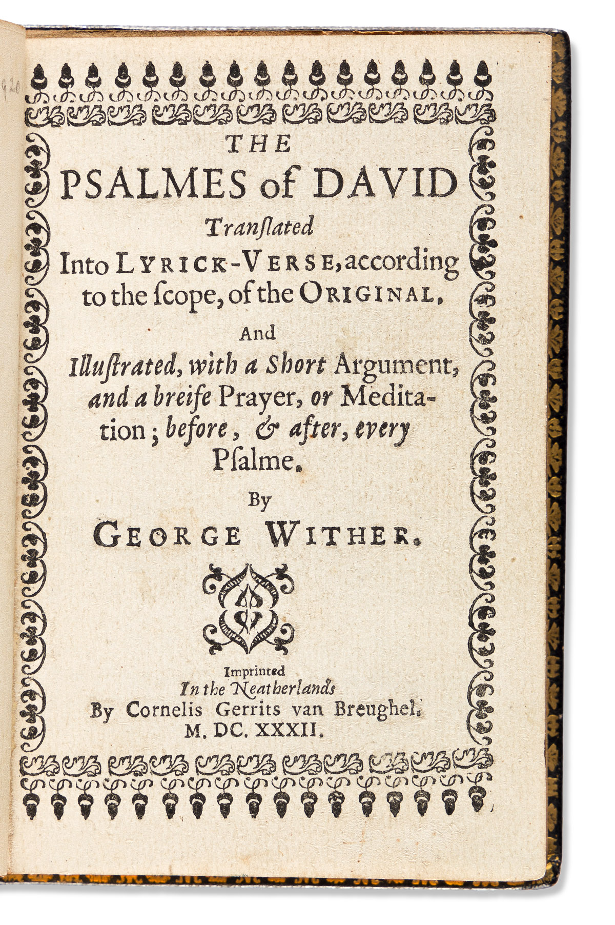 Bible, Psalms in English. trans. George Wither The Psalmes of David Translated into Lyrick-Verse.