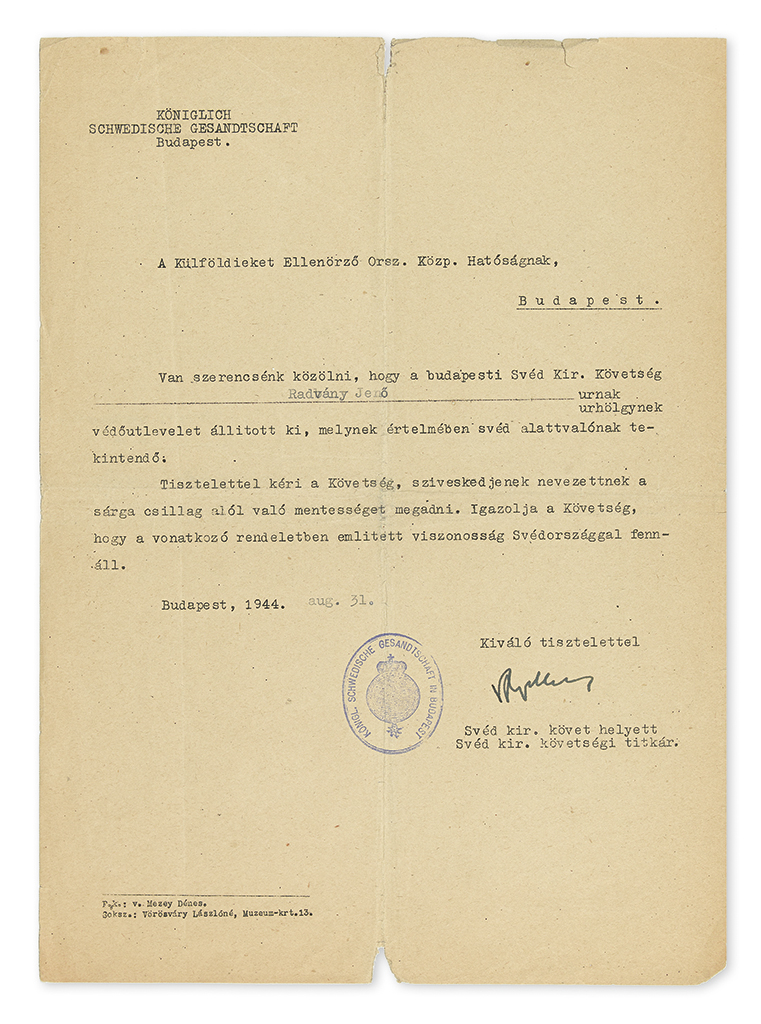 WALLENBERG, RAOUL. Partly-printed Letter Signed, RWallenberg, as Secretary of the Royal Swedish Embassy, to the Hungarian National Ce
