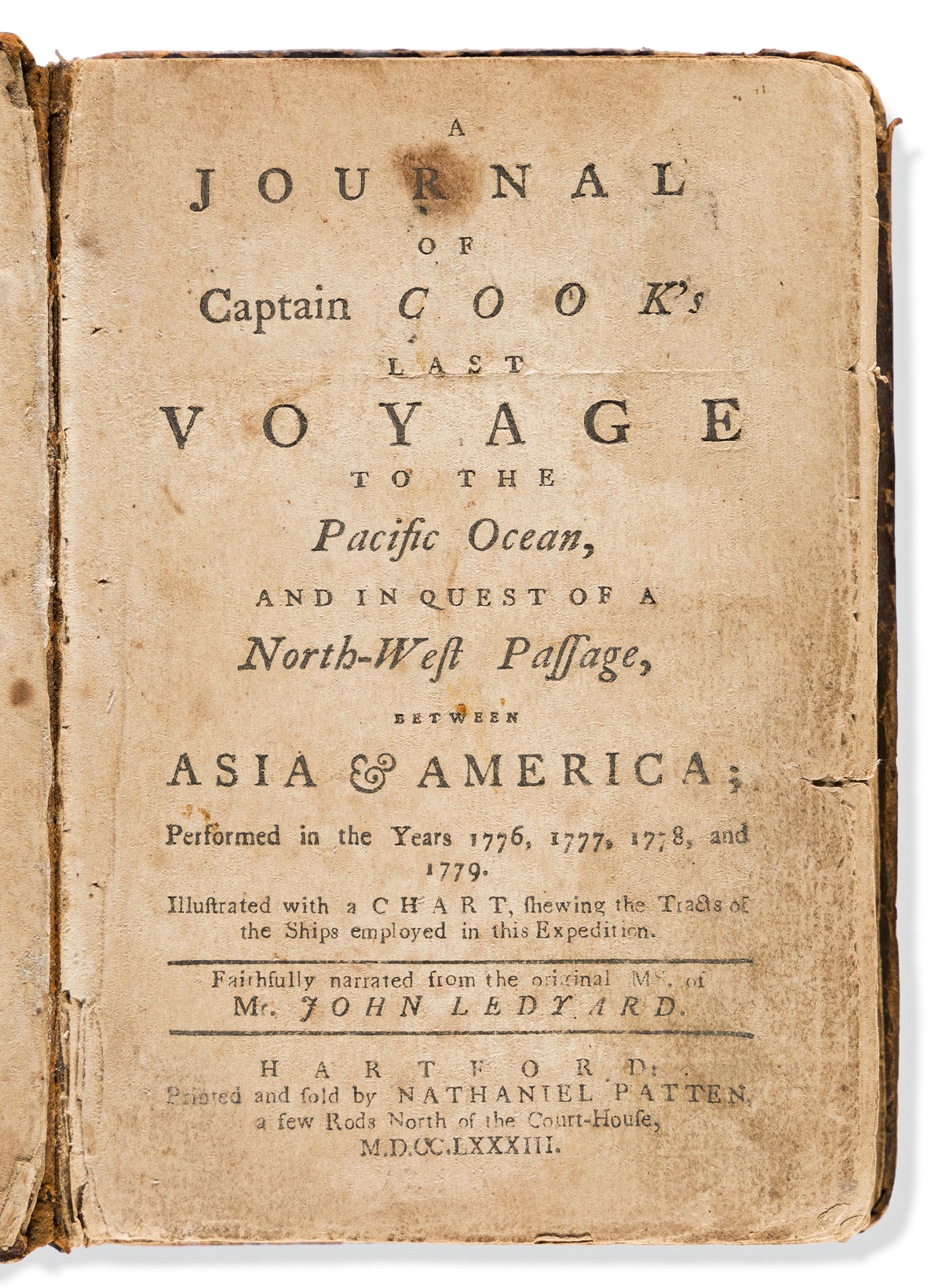 Ledyard, John (1751-1789) A Journal of Captain Cooks Last Voyage to the Pacific Ocean, and in Quest of a North-West Passage, between A