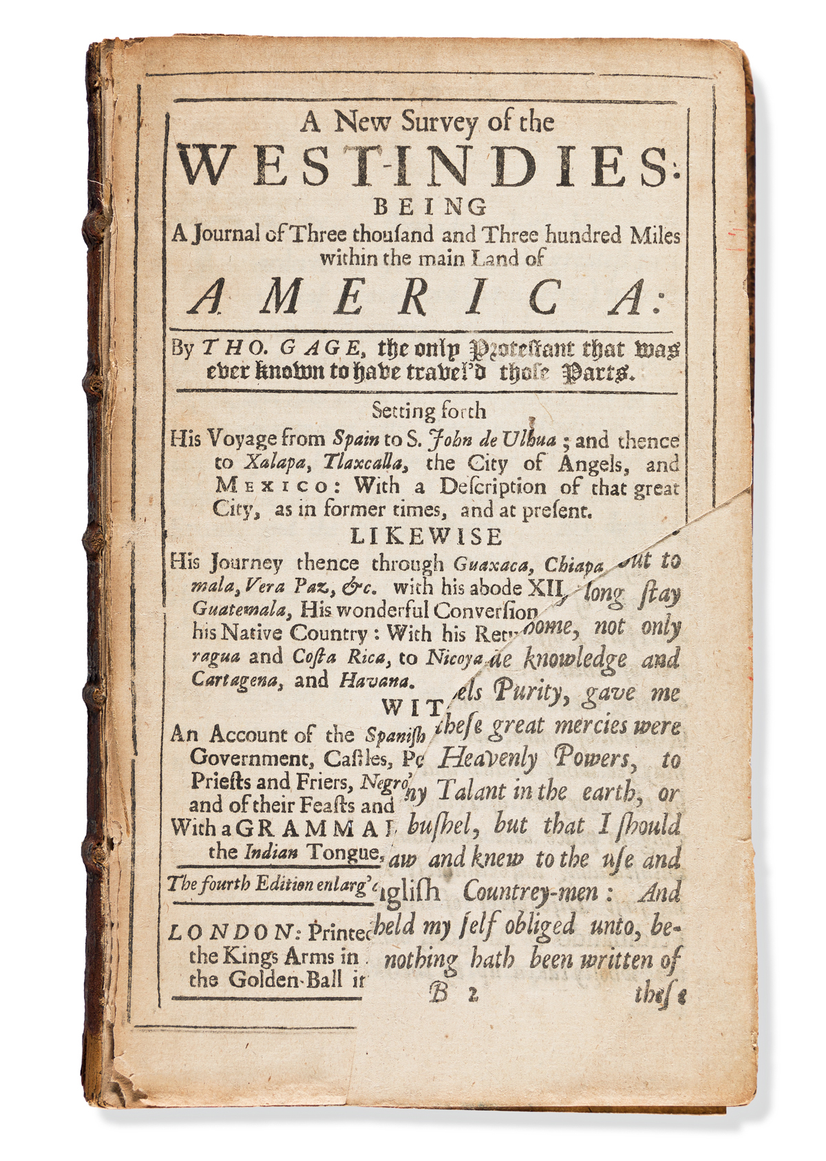 Gage, Thomas (1603?-1656) A New Survey of the West-Indies. Being, a Journal of Three Thousand and Three Hundred Miles within the Main L