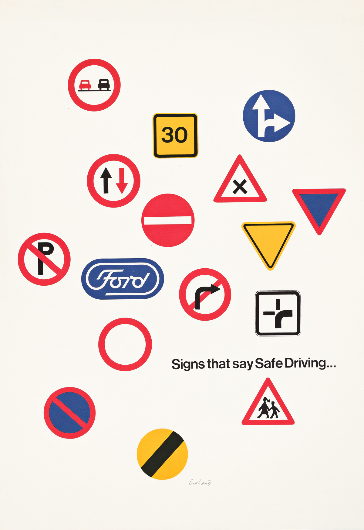 PAUL RAND (1914-1996).  FORD / SIGNS THAT SAY SAFE DRIVING. Circa 1966. 35½x25 inches, 90x63½ cm.