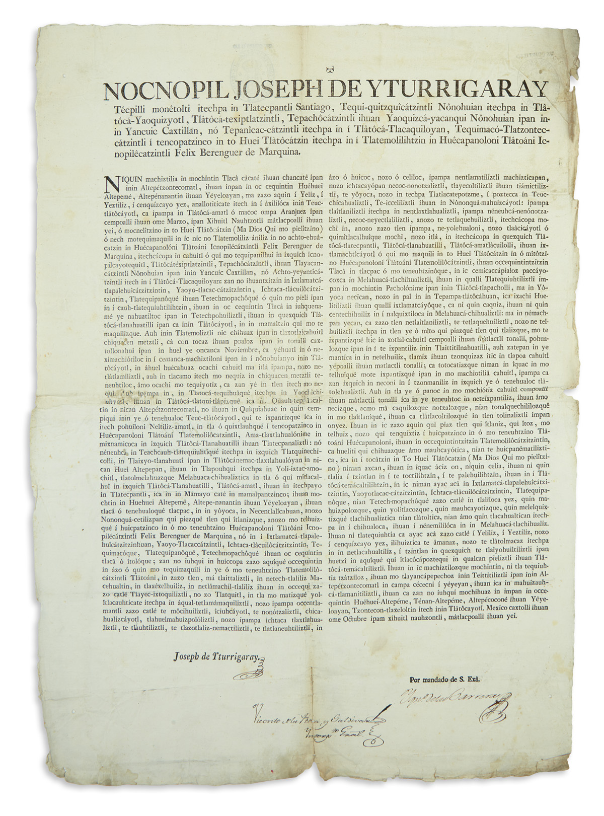 (MEXICAN IMPRINT--1803.) Iturrigaray, José de. Late colonial Nahuatl broadside announcing the tenure of Viceroy Iturrigaray.