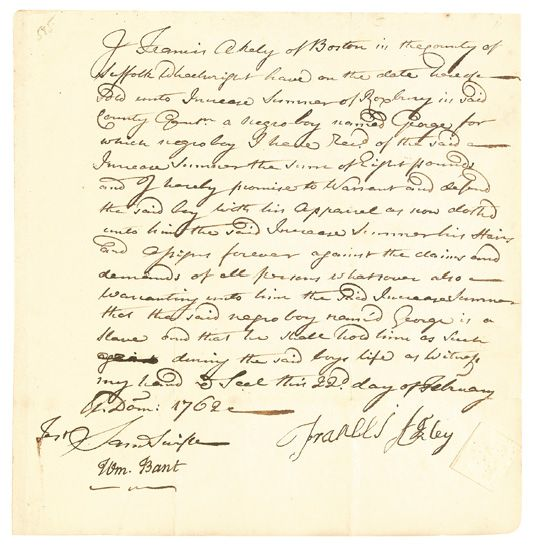 (SLAVERY AND ABOLITION--COLONIAL MASSACHUSETTS.) Manuscript slave sale document, wherein J. Ackley of Boston sells a Negro boy named Ge