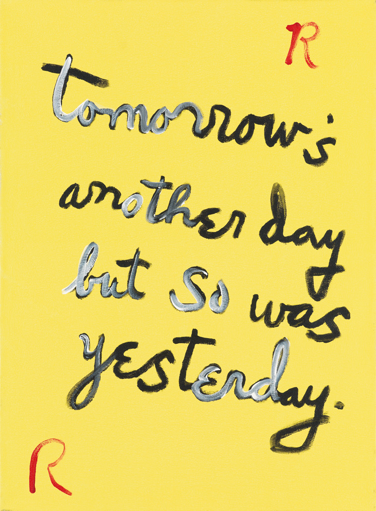 RENE RICARD Tomorrows Another Day..