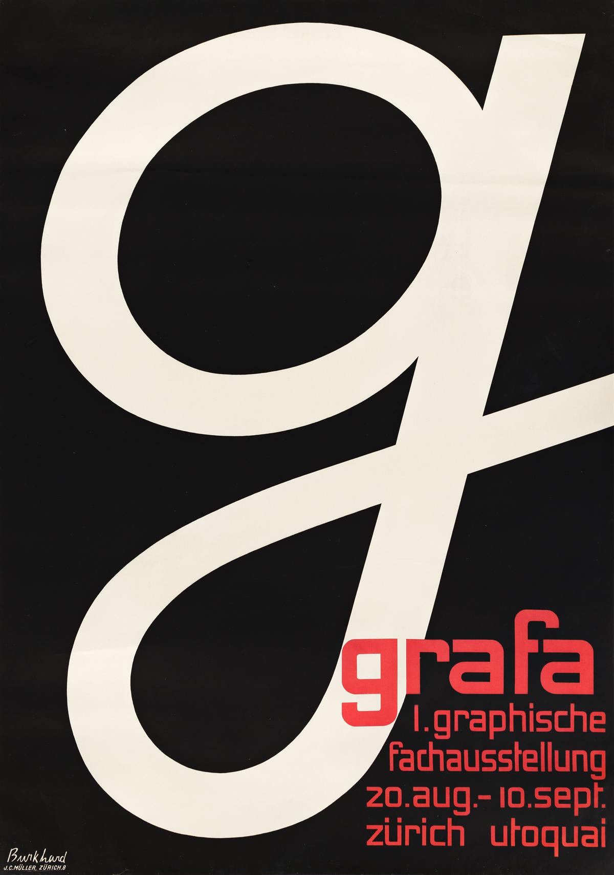 BURKHARD (DATES UNKNOWN).  GRAFA / I. GRAPHISCHE FACHAUSSTELLUNG. 1933. 50¼x35¼ inches, 127x90¼ cm. J.C. Müller, Zurich.