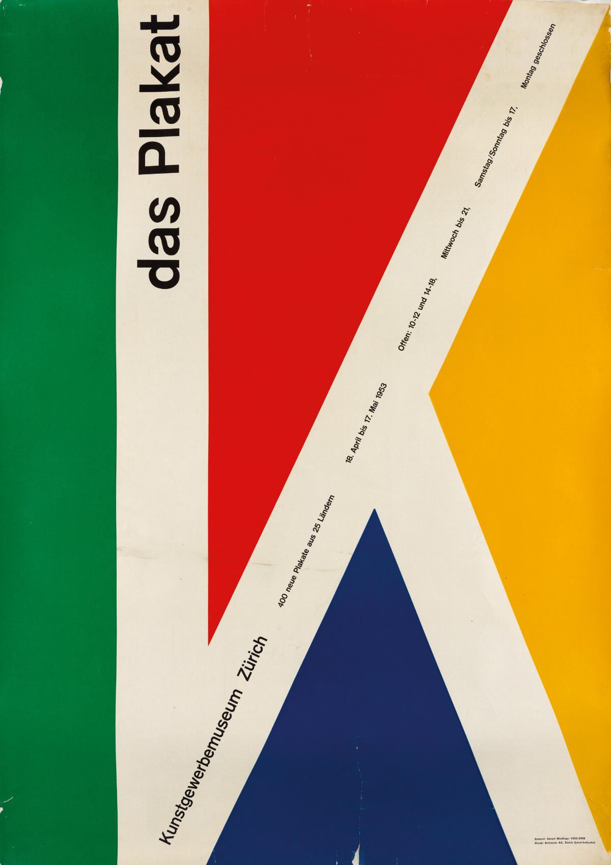 GÉRARD MIEDINGER (1912-1995). DAS PLAKAT / KUNSTGEWERBEMUSEUM ZÜRICH. 1953. 50x35 inches, 127x90 cm. Bollmann AG, Zurich.