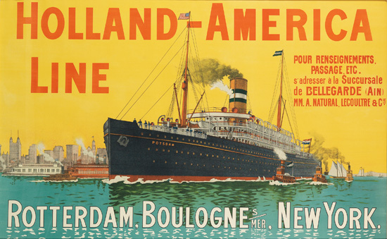 DESIGNER UNKNOWN. HOLLAND-AMERICA LINE / ROTTERDAM, BOULOGNE S / MER, NEW YORK. 35x56 inches, 90x142 cm.