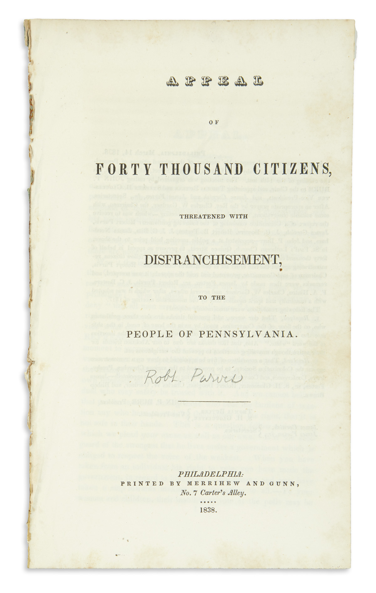 (POLITICS.) [Purvis, Robert.] Appeal of Forty Thousand Citizens Threatened with Disenfranchisement,