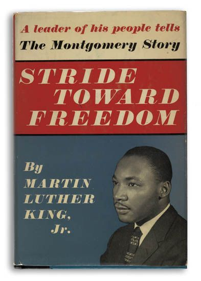 (CIVIL RIGHTS.) KING, MARTIN LUTHER JR. Stride Toward Freedom, The Montgomery Story.