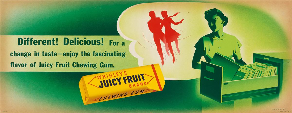 OTIS-SHEPARD-(1894-1969)-WRIGLEYS-JUICY-FRUIT--DIFFERENT-DEL