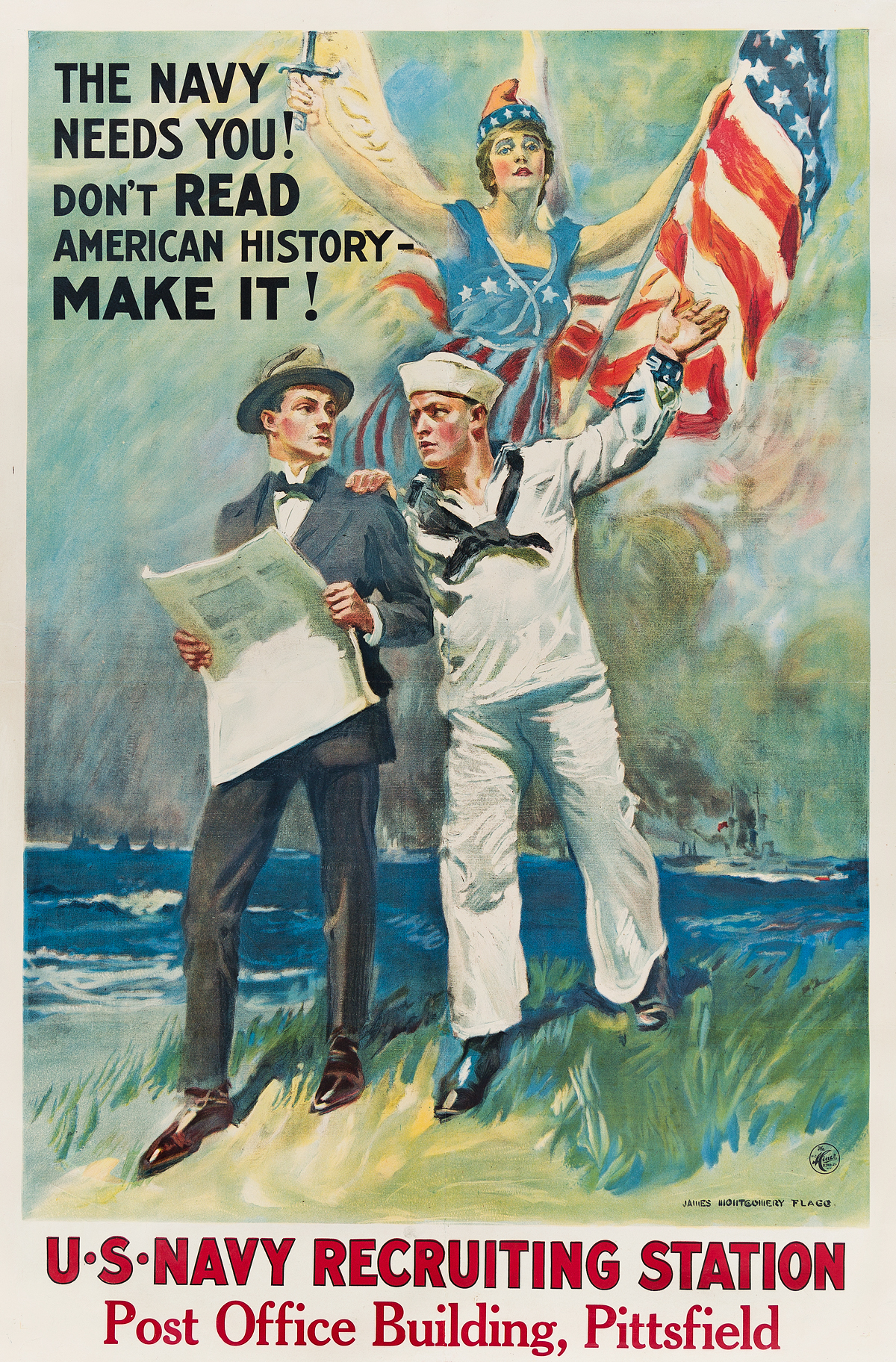 JAMES-MONTGOMERY-FLAGG-(1870-1960)-THE-NAVY-NEEDS-YOU-DONT-READ-AMERICAN-HISTORY---MAKE-IT-1917-42x28-inches-108x71-cm-The-HC
