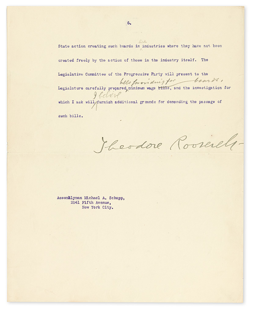 ROOSEVELT, THEODORE. Typed Letter Signed, with several scattered holograph corrections or additions, to Assemblyman Michael A. Schapp,